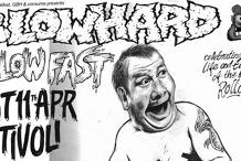Postponed: Blowhard Blow Fast