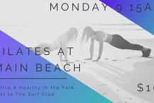 Active & Healthy Pilates - EVERY Monday at 9:15am MAIN BEACH