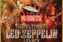 NO QUARTER – The Ultimate Led Zeppelin Legacy