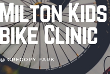 Milton Kids Bike Clinic - Fun skills to be amazing on the bike!