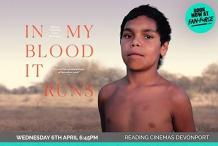 In My Blood It Runs - Reading Cinemas Devonport