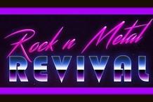 Rock n Metal Revival - August Gig