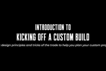 Introduction to Kicking off a Custom Build