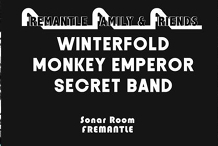 Winterfold, Monkey Emperor & Secret Band at Sonar Room Fremantle