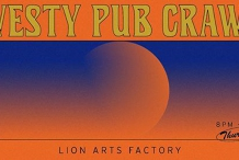Westys x Lion Arts ✷ Pub Crawl