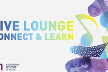 Sydney Live Lounge: Connect and Learn with the Australian Institute of Musi...