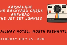 Karmalade, The Backyard Cards, Amphead & The Jet Set Junkies!