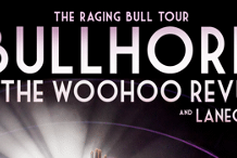 BULLHORN 'The Raging Bull' Tour