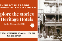 Sunday Newcastle CBD Meander - Historic Hotel Stories with Ed Tonks