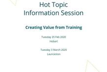 Hot Topic: Creating Value from Training Launceston
