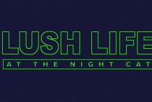 Lush Life LIVE w/ Rara Zulu