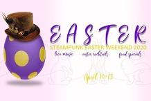 Steampunk Easter Weekend 2020
