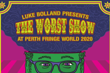 Luke Bolland presents: The Worst Show at Perth FRINGE WORLD 2020