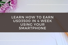 Learn How To Earn USD3500 In 4 Week Using Your SmartPhone