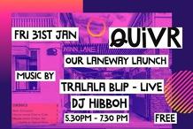 QUIVR Laneway Launch