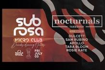 Sub Rosa Micro-Club / 𝐍𝐨𝐜𝐭𝐮𝐫𝐧𝐚𝐥𝐬 𝐓𝐚𝐤𝐞𝐨𝐯𝐞𝐫