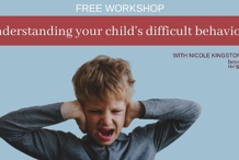 Launceston: Understanding your child's difficult behaviour