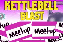 Meetup - KETTLEBELL BLAST