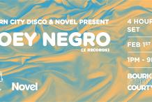 Burn City Disco & Novel Present Joey Negro (4hrs)