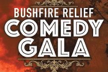 Bushfire Relief Comedy Gala
