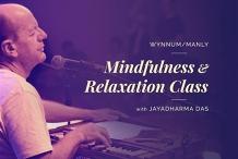 Wynnum/Manly Mindfulness & Relaxation Class with Jayadharma Das