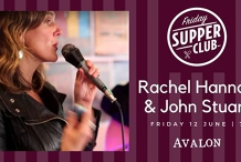 Friday Supper Club with Rachel Hannan and John Stuart