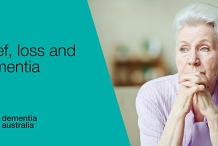 Grief, loss and dementia - Online Delivery VRD - QLD