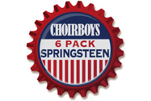 Choirboys 6 Pack of Bruce Springsteen