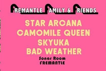 Star Arcana, Camomile Queen & Skyuka at Sonar Room Fremantle
