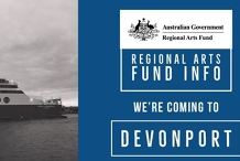Devonport - Regional Arts Fund info