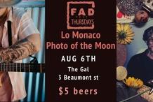 FAD FEST THURS - Lo Monaco/Photo Of the Moon/Georgie- 6th Aug
