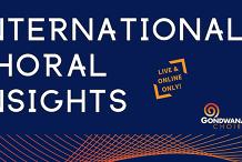 International Choral Insights - Dr Jonathon Welch AM