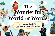 The Wonderful World of Words: A Literary Festival with The School Magazine