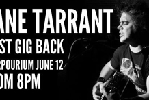 Tane Tarrant - Live At Beerpourium - First Gig Back