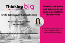Thinking Big - How to optimise your business systems