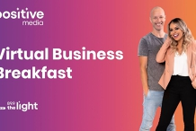 PositiveMedia Virtual Business Breakfast - Tuesday 9th June