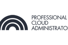 CCC-Professional Cloud Administrator(PCA) 3 Days Virtual Live Training in Hobart