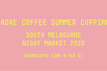 Summer Cupping Series | South Melbourne Night Market 2019