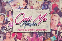 Call Me Maybe: 2000s + 2010s Party - HOB