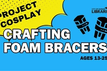 Project Cosplay - Crafting Foam Bracers