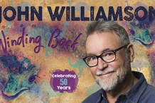 John Williamson: The Winding Back Tour