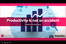Deloitte's Report Webinar: Productivity is not an Accident
