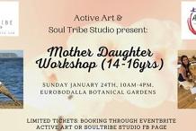 Mother Daughter Workshop 14 - 16 yrs