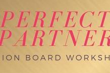 Perfect Partner Vision Board Workshop