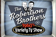 Robertson Brothers Variety Show