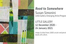 Exhibition: Road to Somewhere, Susan Simonini - Little Gallery Emerging Artist Program