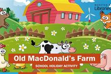 Old MacDonald's Farm (2-5 years) - Arana Hills Library