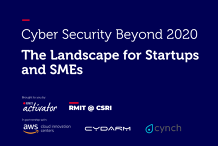 Cyber Security Beyond 2020 - The Landscape for Startups and SMEs