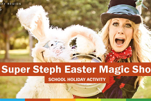 Super Steph Easter Magic Show (3-12 years) - Burpengary Library