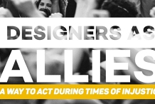 Designers as Allies: a way to Act during times of injustice